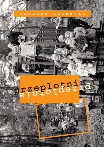 30fb4d24c6972 Przeplotnia - Tadeusz Majewski by Fundacja OKO-LICE KULTURY - issuu
