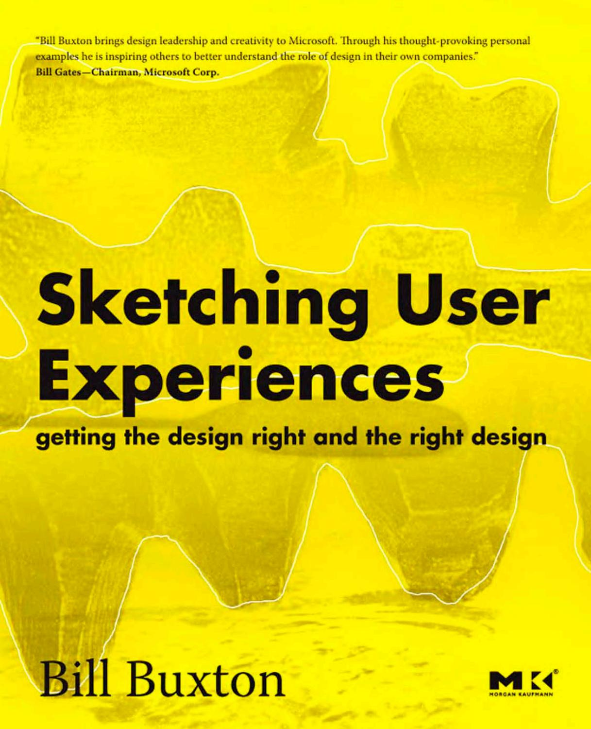 Sketching User Experiences Bill Buxton By Mario Badilla Issuu