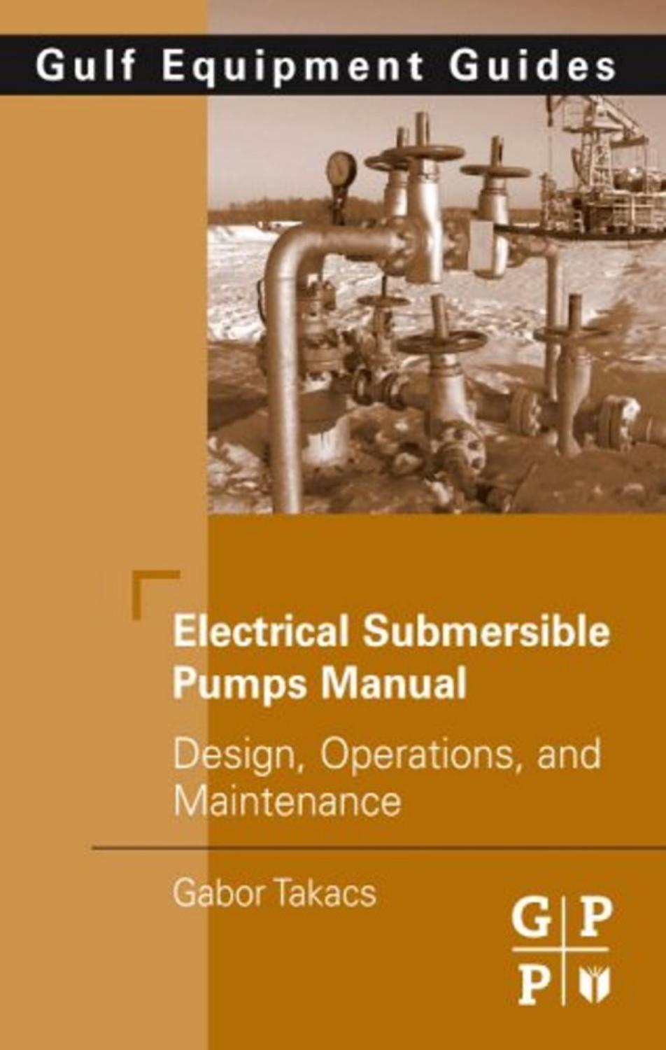 Electrical Submersible Pumps Manual Design Operations And Wiring Diagram Schematics For The 18500 To 36000 Btu Ac Unit With 2 Maintenance By Norberto Furtman Issuu