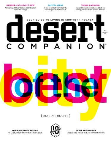58653adc51978 Desert Companion - February 2017 by Nevada Public Radio - issuu
