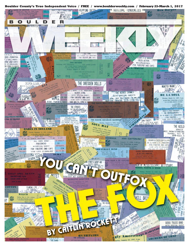 675816c37 2 23 17 boulder weekly by Boulder Weekly - issuu