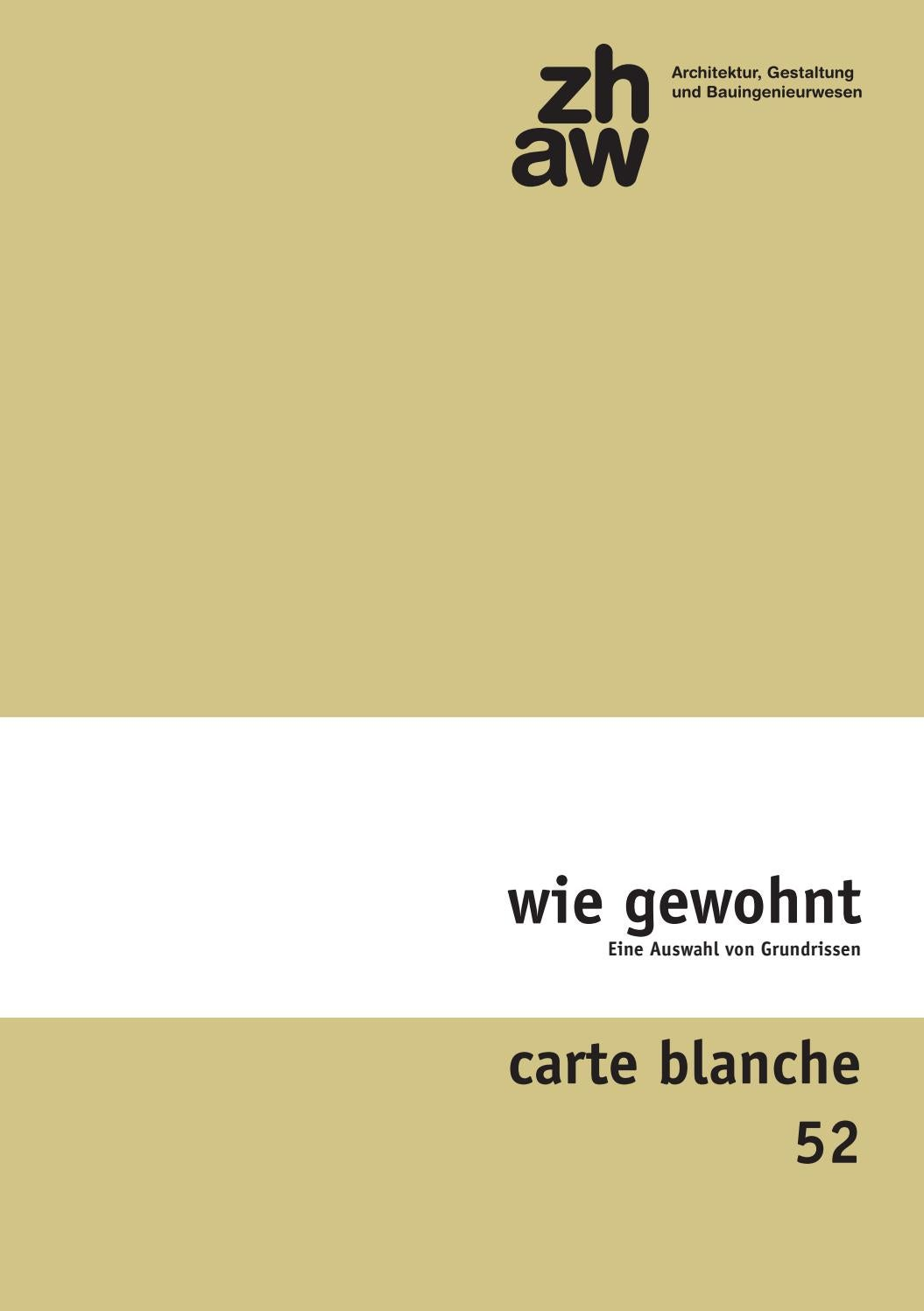 carte blanche 52, wie gewohnt by ZHAW Departement Architektur ...
