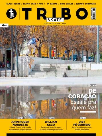 652e03ed133 Tribo Skate  251 by Revista Tribo Skate - issuu