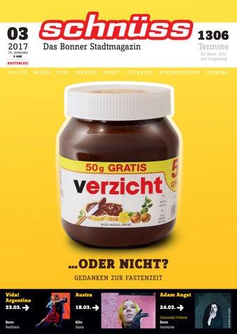 Schnuss 2017 03 By Schnuss Das Bonner Stadtmagazin Issuu