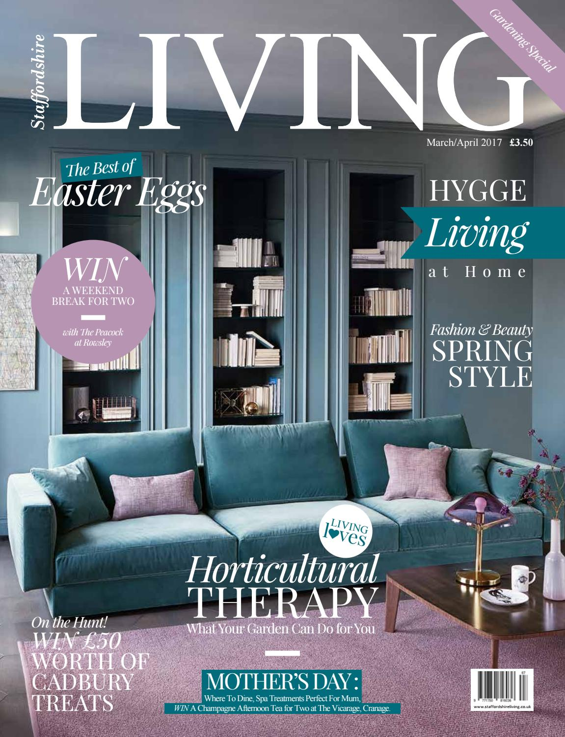 Staffordshire Living March/April 2017 by Staffordshire Media - issuu