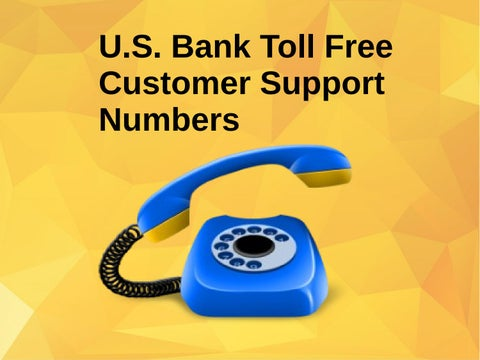 U.S. Bank Toll Free Customer Support Numbers by Nicola J. Pedro ...