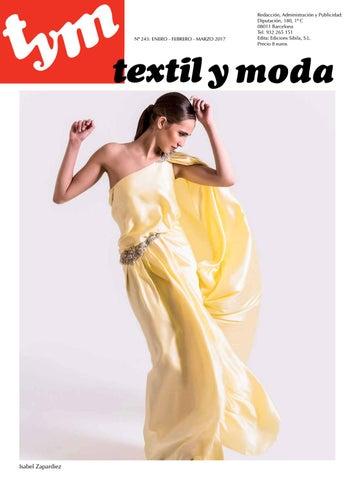 bbbfa84a999c Revista Textil y Moda 243 by Edicions Sibil-la SL - issuu