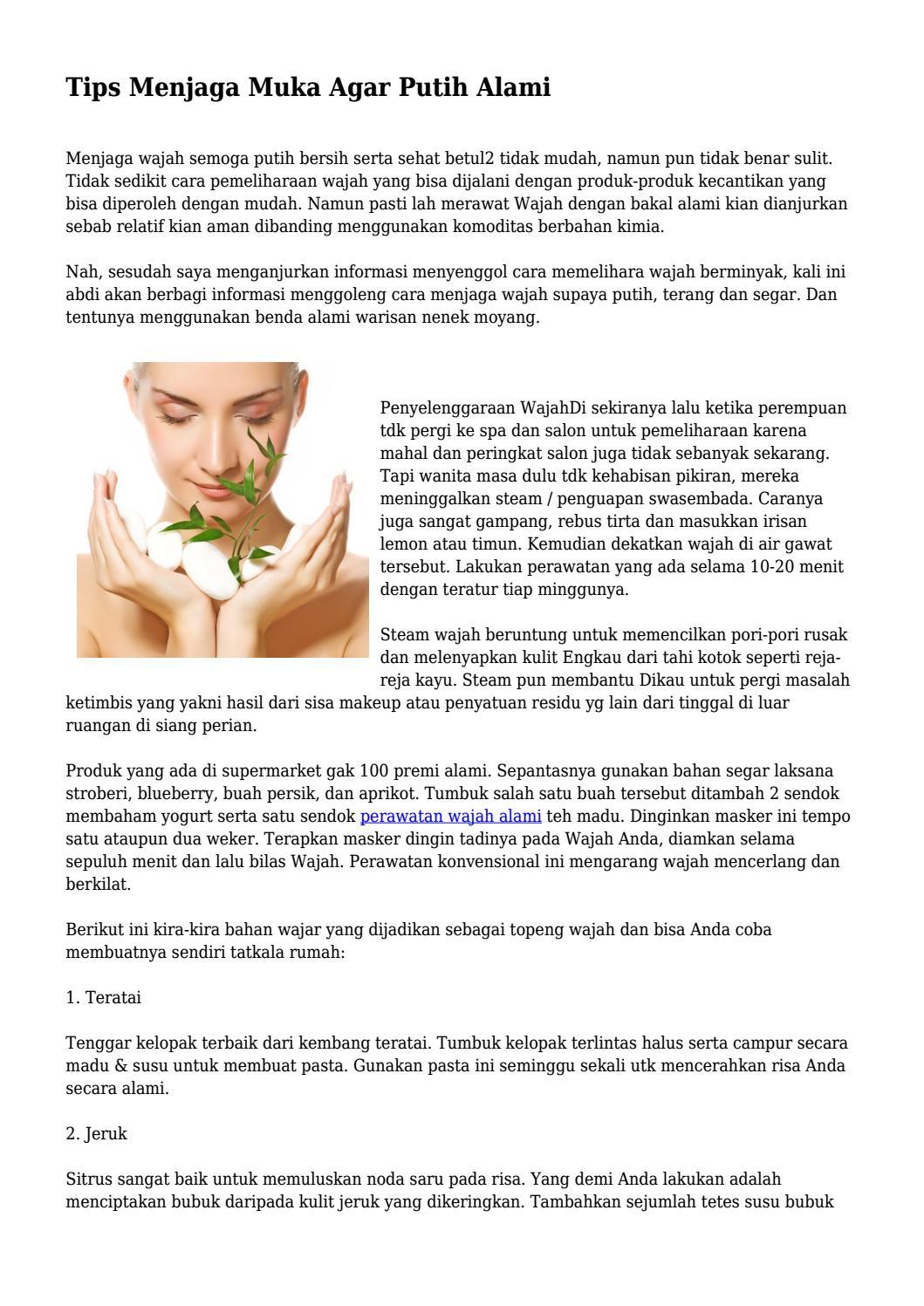 Tips Menjaga Muka Agar Putih Alami By Edukesehatancorp Issuu