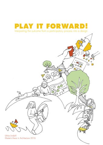 Play It Forward Interpreting The Outcome Of A Participatory Process