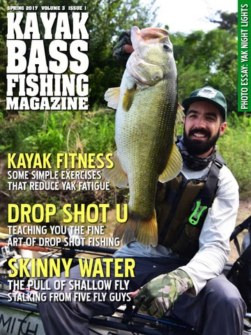 49847ff3826 Kayak Bass Fishing Magazine Spring 2017 Issue by Crooked Creek Media ...