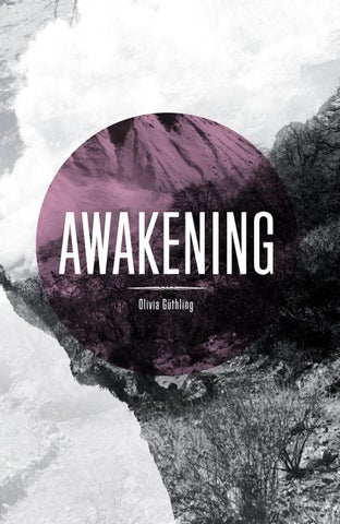 Awakening By Olivia Guethling   Issuu