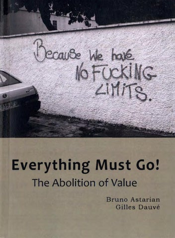 Everything must go the abolition of value bruno astarian and the abolition of value bruno astarian gilles dauve fandeluxe Image collections