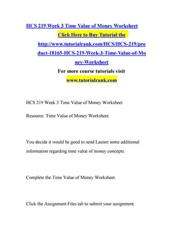 Hcs 219 week 3 time value of money worksheet by jabbaree133 issuu hcs 219 week 3 time value of money worksheet click here to buy tutorial the httptutorialrankhcshcs 219pro ibookread Download