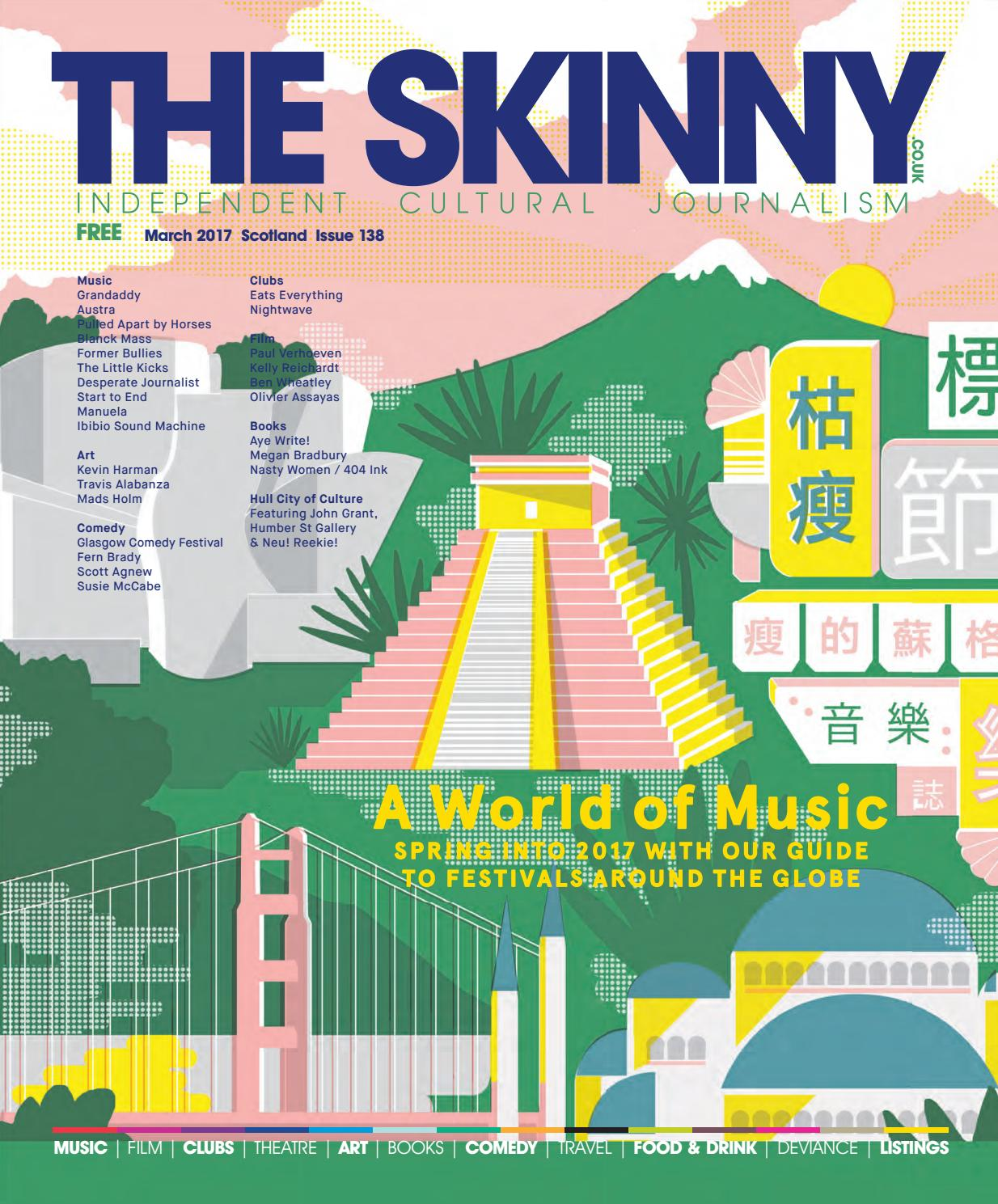 The Skinny Scotland March 2017 by The Skinny - issuu