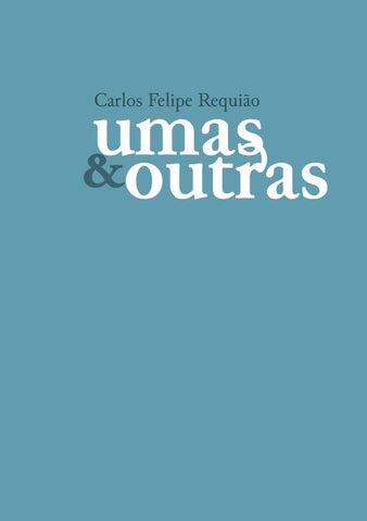 80f1cdaee Umas & Outras by Luciana Requião - issuu