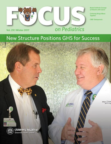 Focus on Pediatrics Winter 2017 by Greenville Health System - issuu