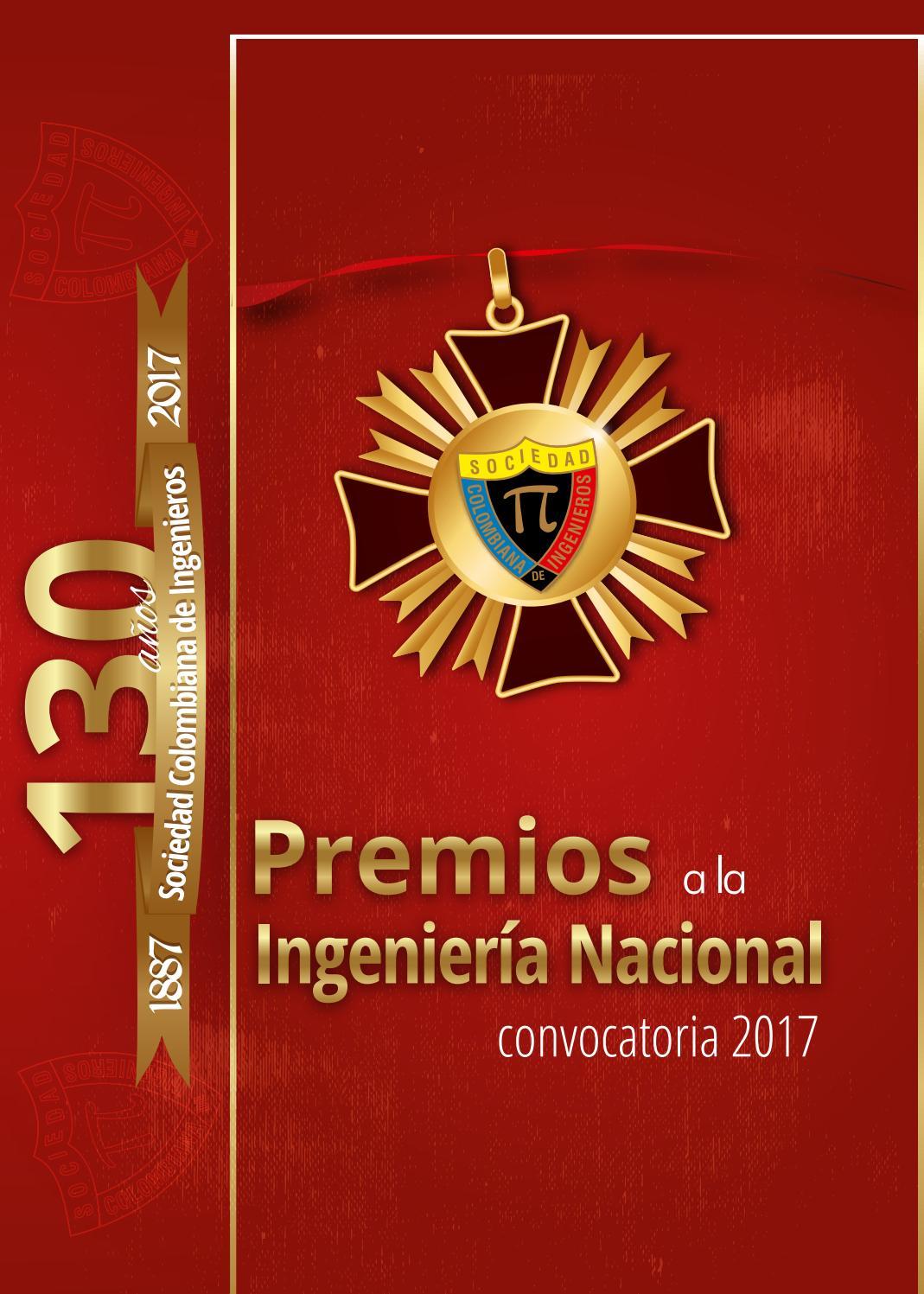 Convocatoria Premios a la Ingeniería Nacional - 2017 by SOCIEDAD ...