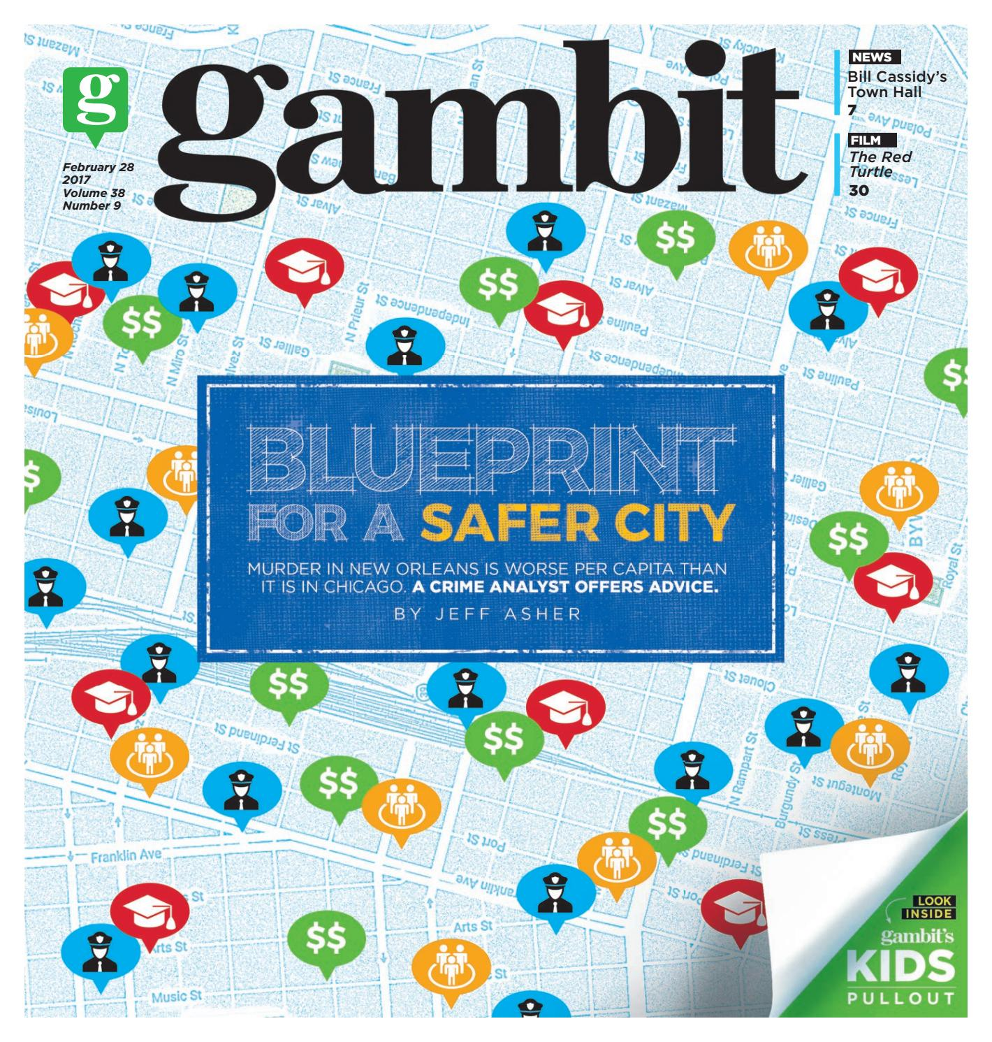 Gambit new orleans february 28 2017 by gambit new orleans issuu malvernweather Choice Image