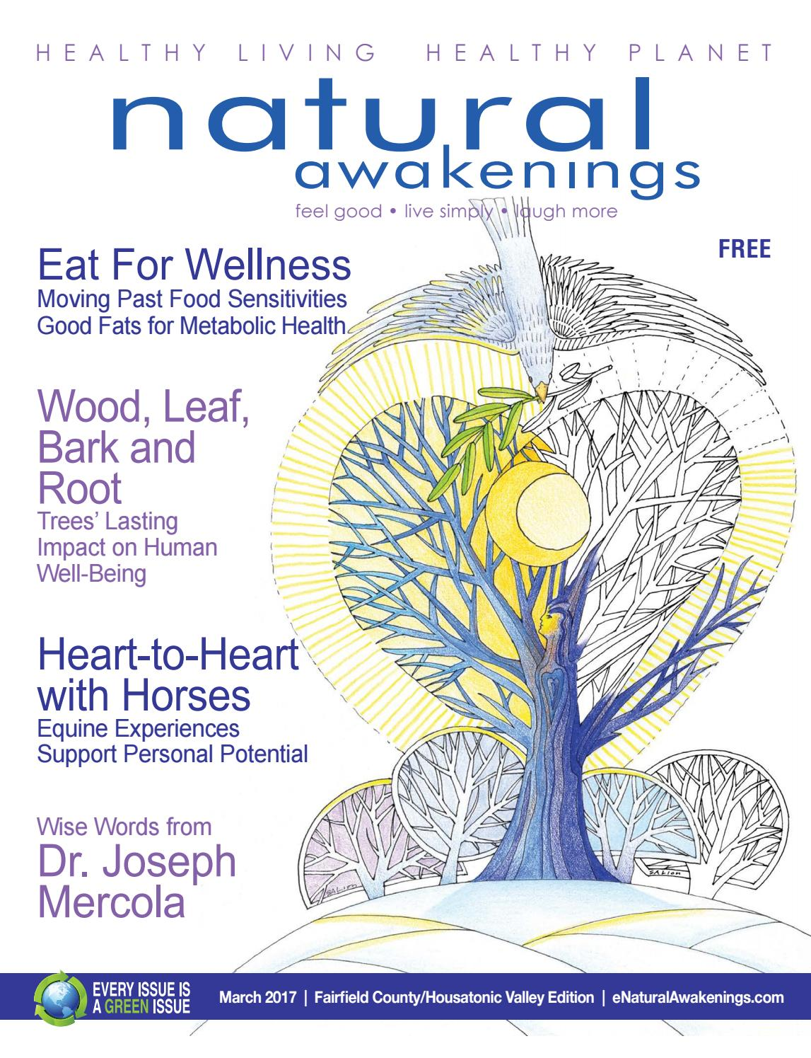 Natural awakenings fairfield county march 2017 by natural awakenings natural awakenings fairfield county march 2017 by natural awakenings magazine issuu fandeluxe Image collections