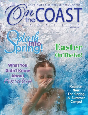5c517ad7677 March April 2017 by On the Coast Magazine - issuu