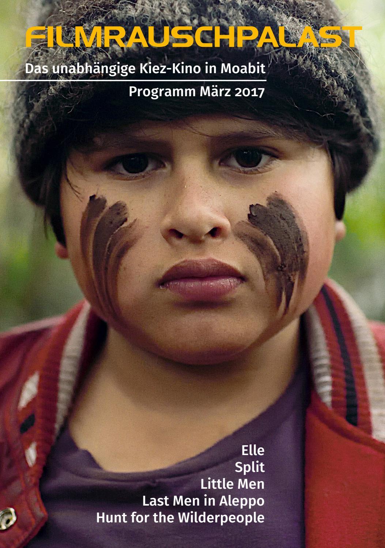 Filmrauschpalast Programm März 2017 by Filmrauschpalast - issuu
