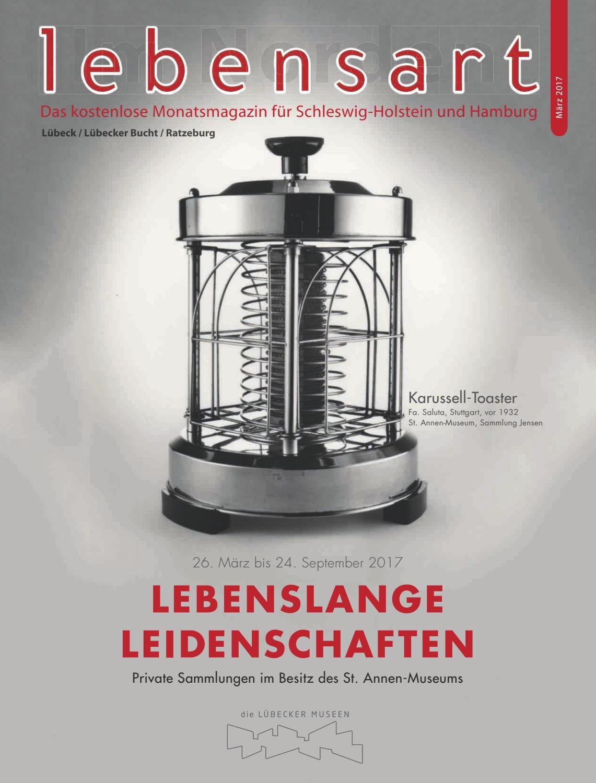 Lebensart im Norden, Lübeck, März 2017 by Verlagskontor Schleswig ...