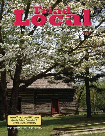 Triad Local Visitors And New Residents Guide 12 1 By Our Local Media