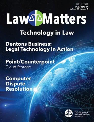 Law Matters Winter 2016 17 By Canadian Bar Association Alberta