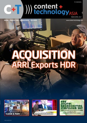 Content+Technology Asia March-April 2017 by Broadcastpapers
