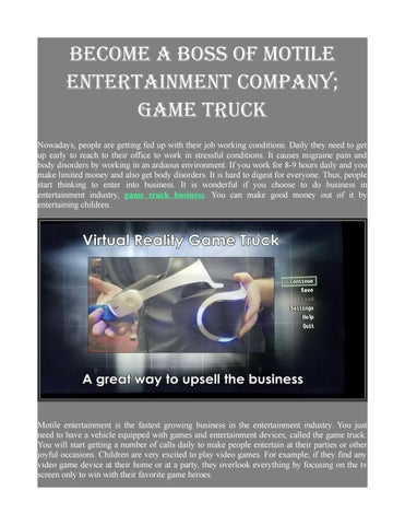 Utmost Game Truck Business Is Your Party On Wheels By Video Game - Video game designer working conditions