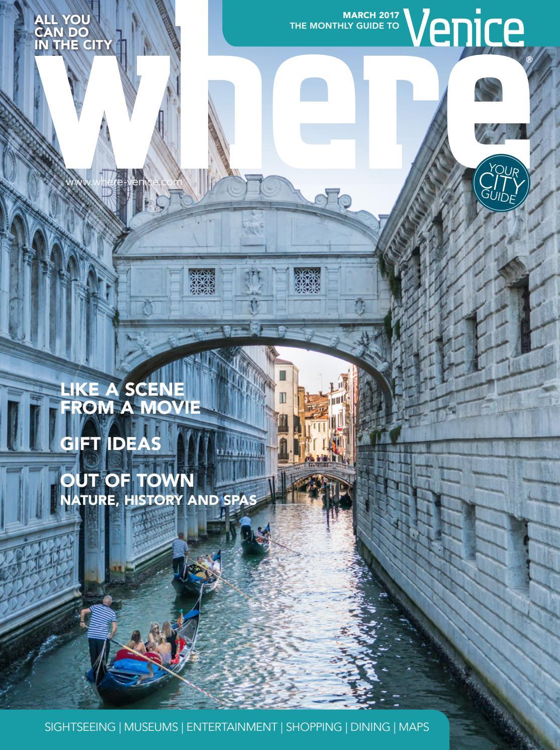 Where Venice N 7 March 2017 By Where Italia Issuu