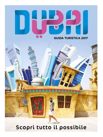 83b064874933f Dubai Tourism Guide 2017 - Italian by Dubai Tourism - issuu