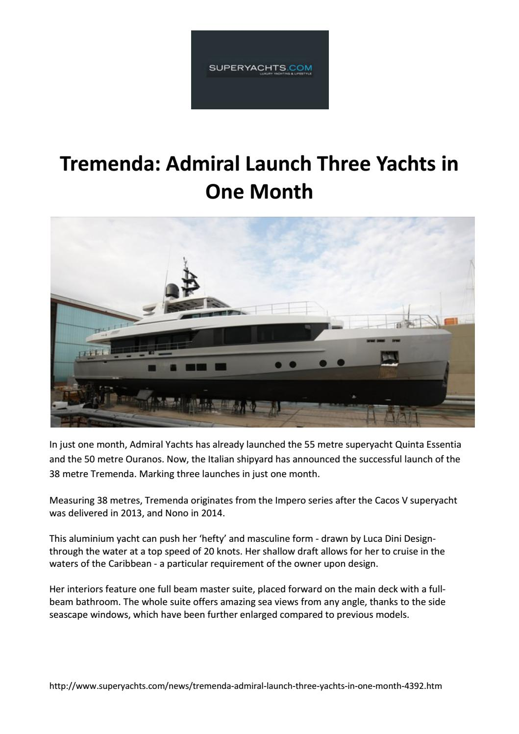 Tremenda admiral launch three yachts in one month by The Italian Sea