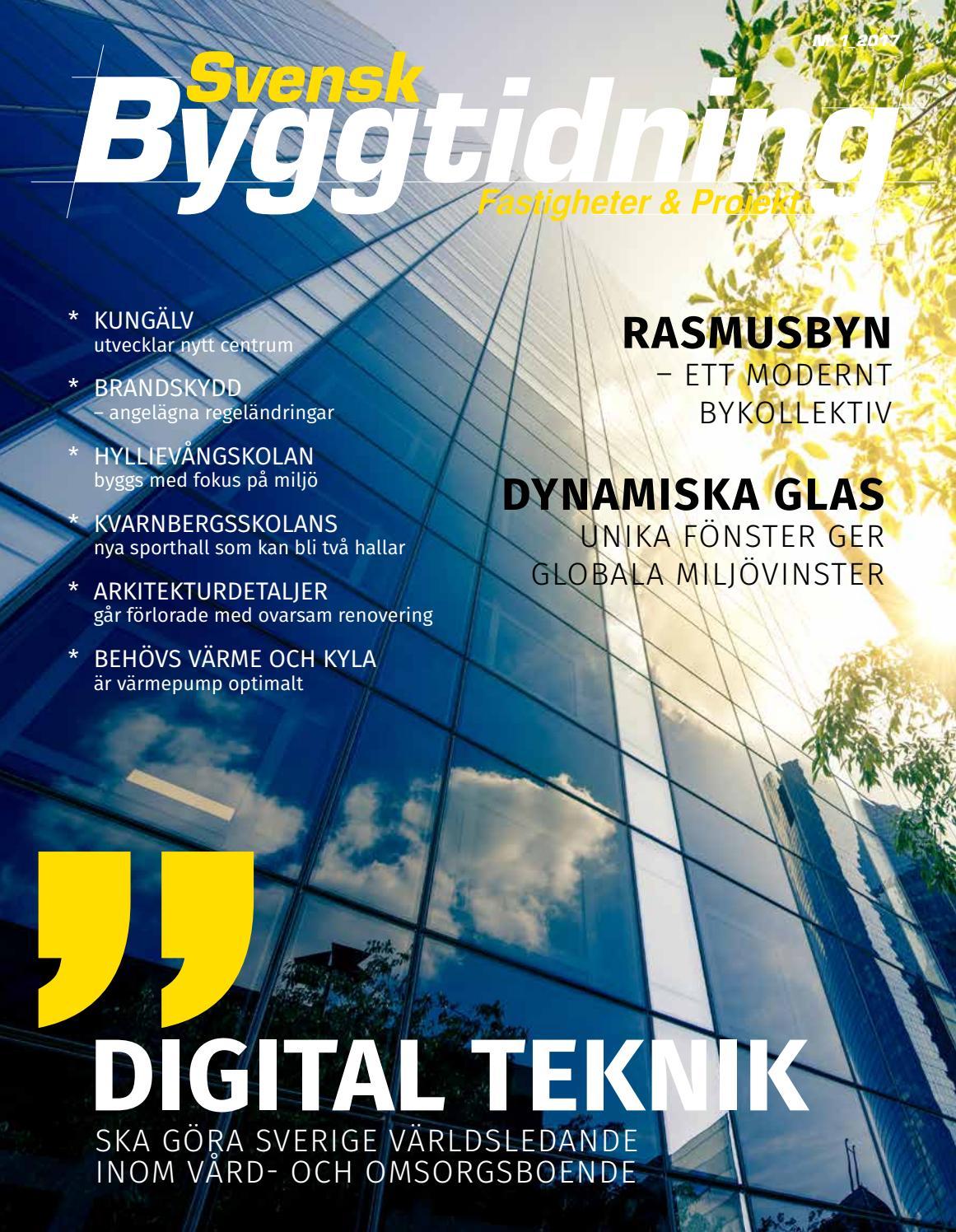 Svensk Byggtidning 1 2017 by Stordåhd Kommunikation AB - issuu 517211aff150a