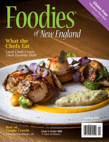 Foodies Of New England Spring 2017 Issue By
