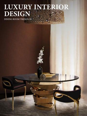 LUXURY INTERIOR DESIGN DINING ROOM TRENDS 2017