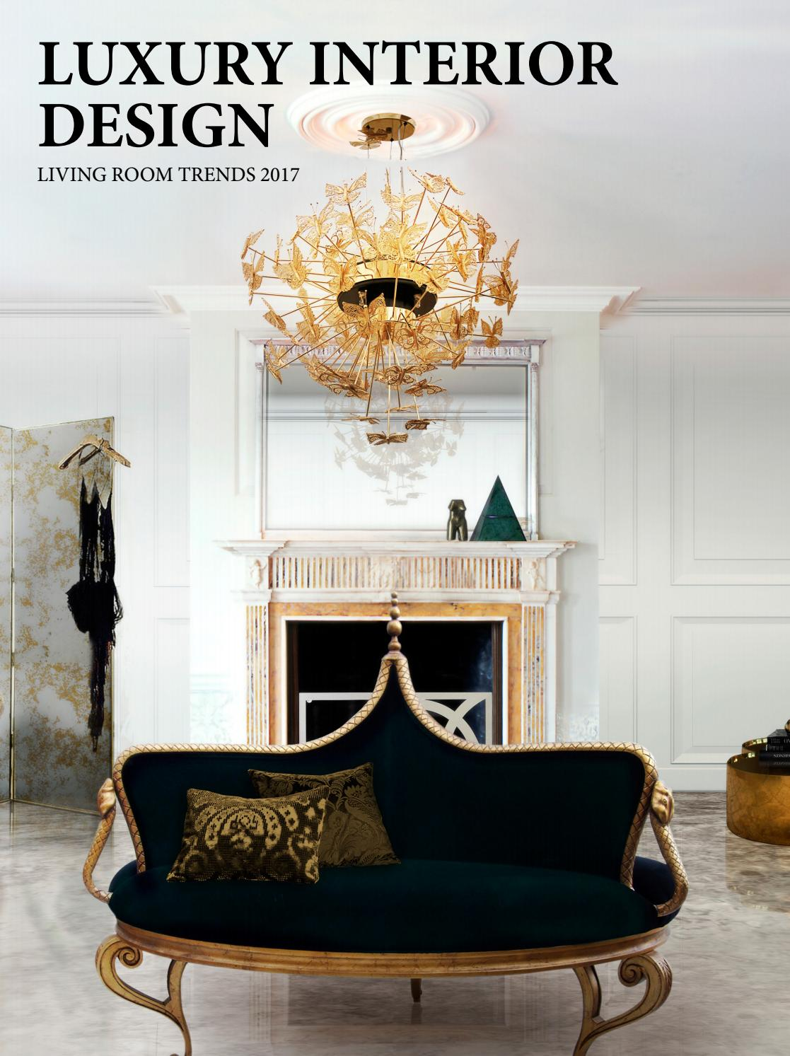 Luxury Interior Design Living Room Trends 2017 By Home Living Magazines Issuu