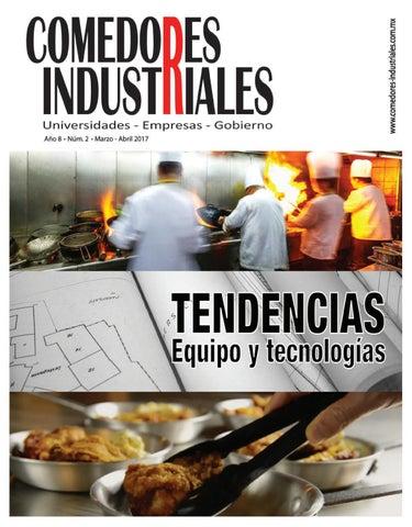 Comedores Industriales, Marzo - Abril de 2017 by Editorial