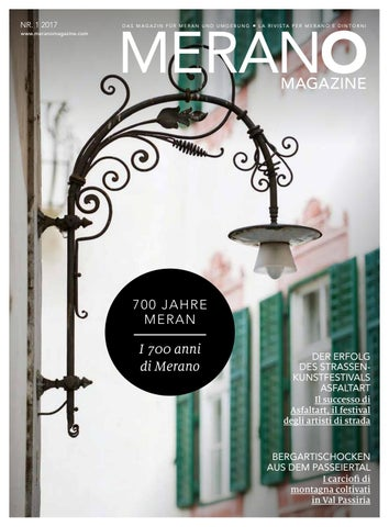 Merano Magazine Sommer/Estate 2017 by Meraner Land - issuu