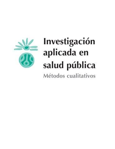 Investigación cualitativa aplicada a salud pública by Xiomara - issuu