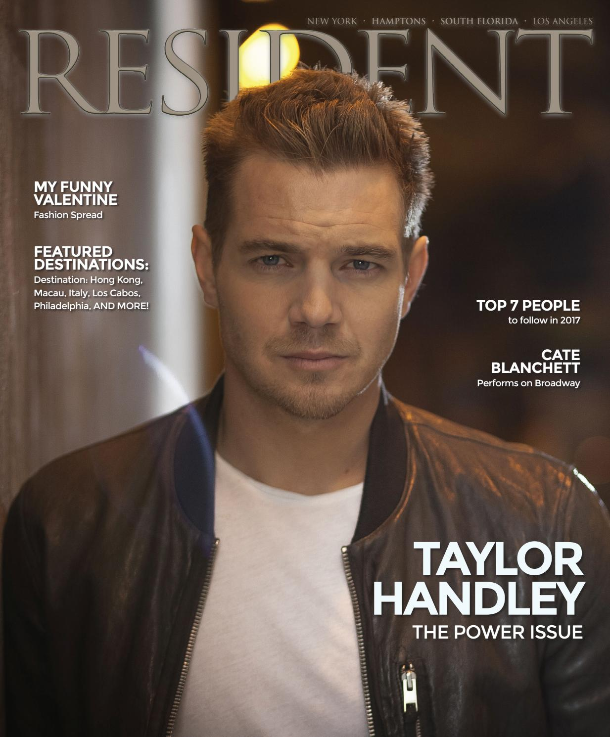 694ccd8ecb974 Resident Magazine February 2017 Issue - Taylor Handley by Resident Magazine  - issuu