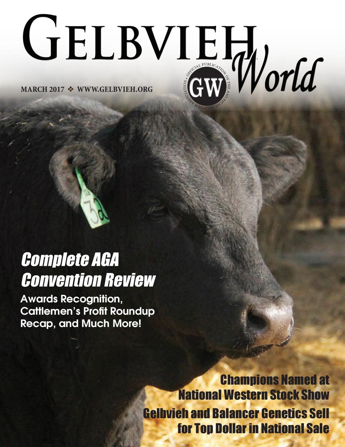 March 2017 Gelbvieh World by American Gelbvieh Association - issuu