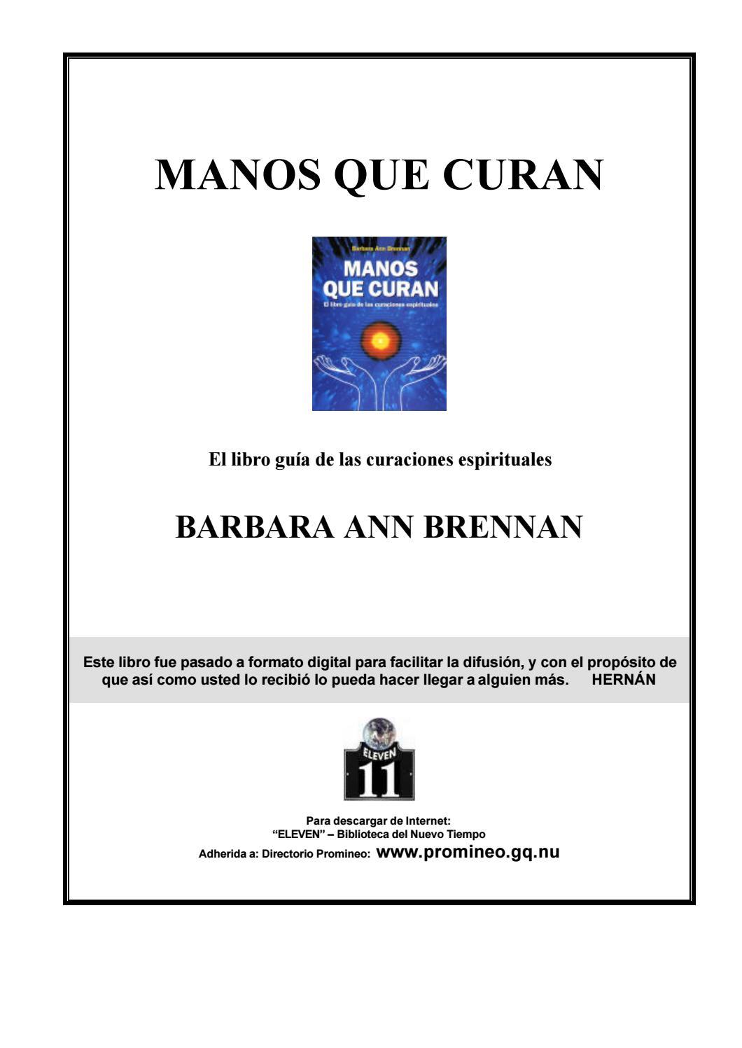 Manos que curan -Bárbara Ann Brennan- by Estela Fontán - issuu