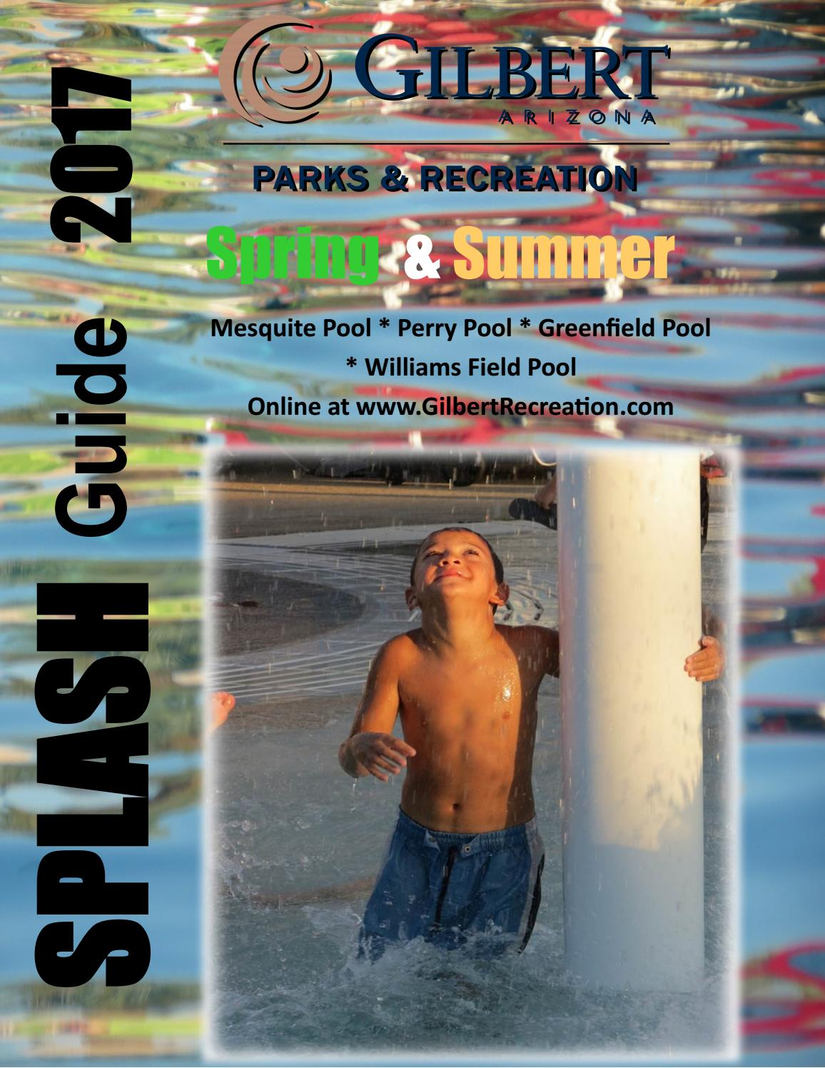 Splash Guide 2017 Final By Town Of Gilbert Parks And Recreation Issuu