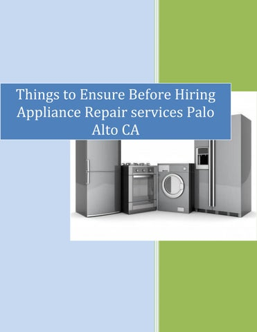 0227c2b264c2b6 Things to make sure before Hiring Applaince Repair Services in Palo Alto CA