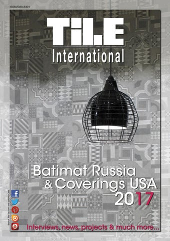 Tile International 1/2017 by Tile Edizioni - issuu