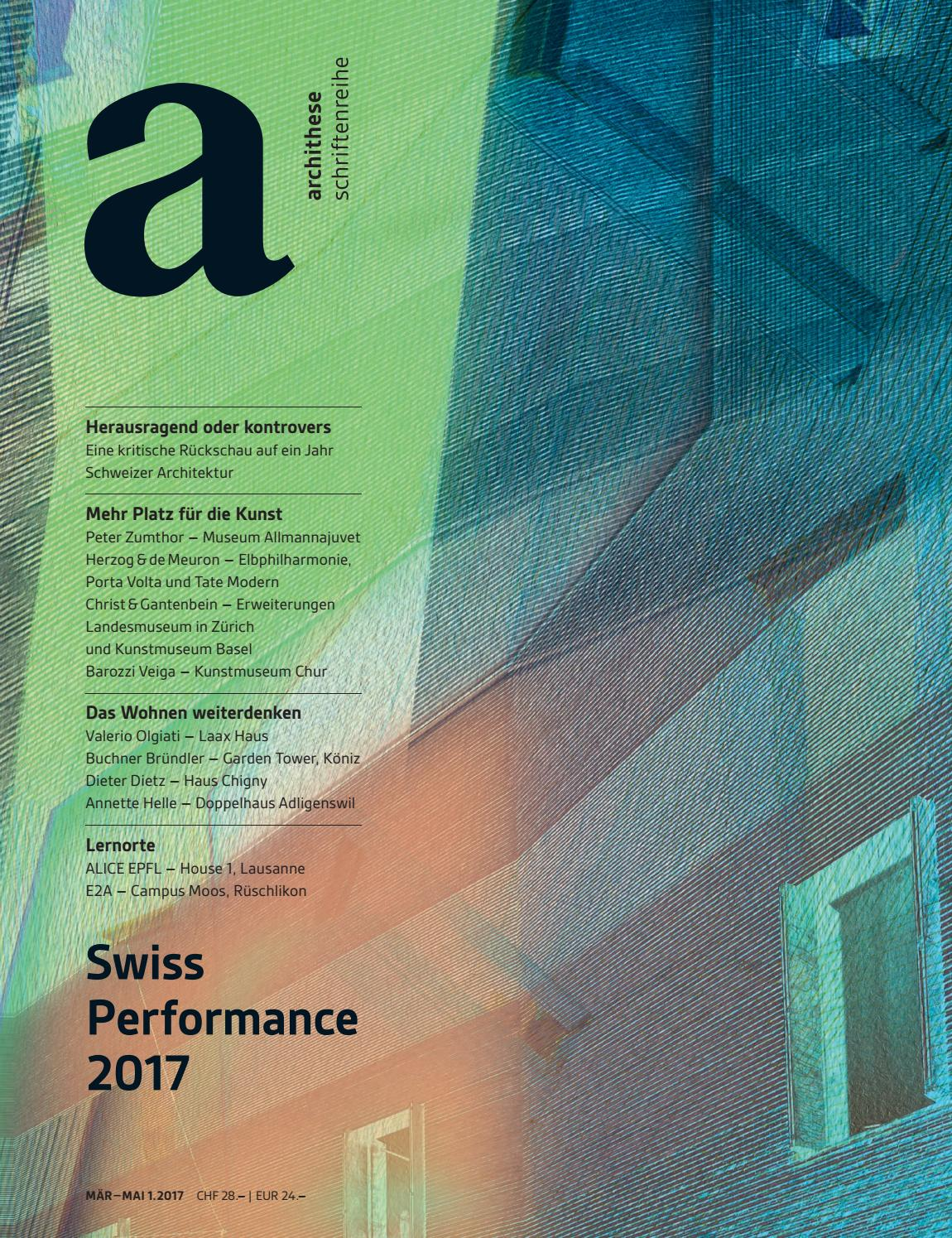 archithese 1.2017 – Swiss Performance 2017 by archithese - issuu