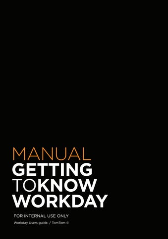 Getting to know Worday - Manual by TomTom - issuu