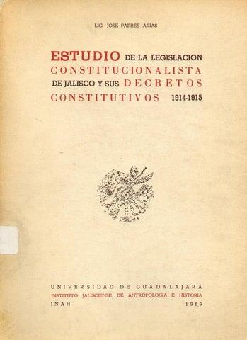 Estudio de la Legislación Constitucionalista de Jalisco y