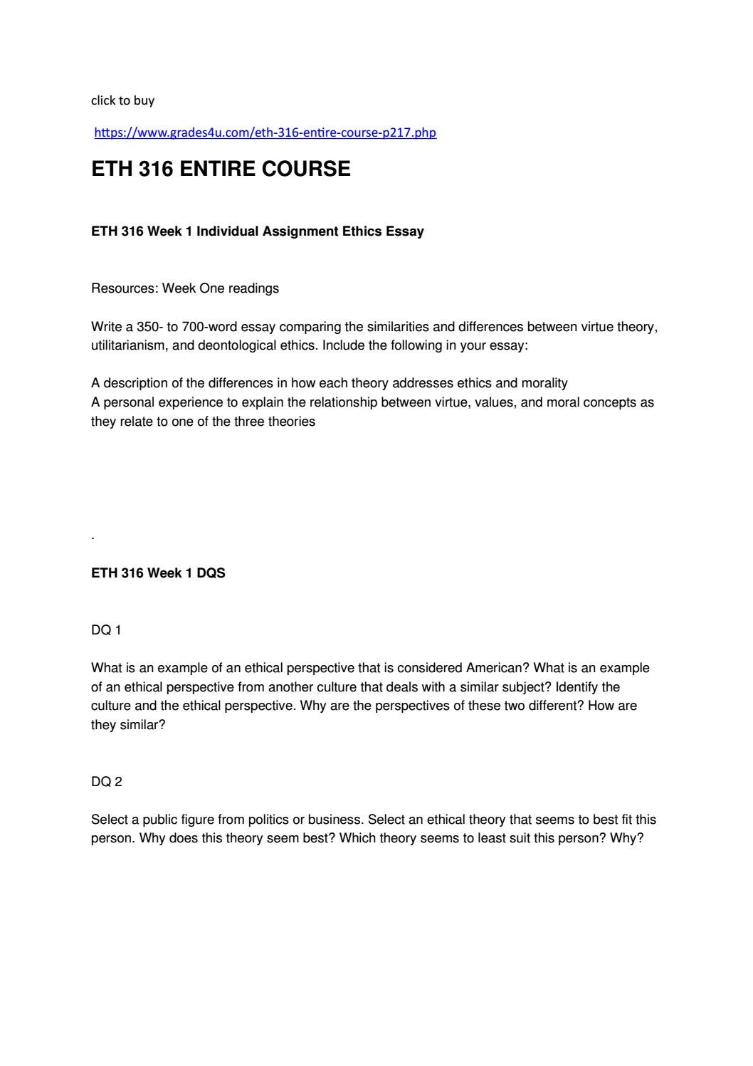 comparing the similarities and differences between virtue theory utilitarianism and deontological et I have to write a 300-700-word essay comparing the similarities and differences between virtue theory, utilitarianism, and deontological ethics include the following in your essay: a description of t.